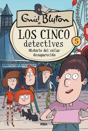 LOS CINCO DETECTIVES 5 MISTERIO DEL COLLAR DESAPARECIDO
