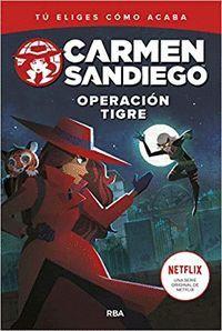 OPERACION TIGRE. CARMEN SANDIEGO 3