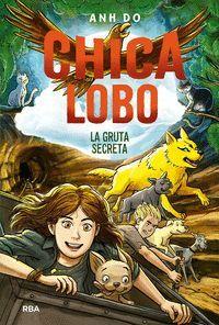CHICA LOBO 3 LA GRUTA SECRETA