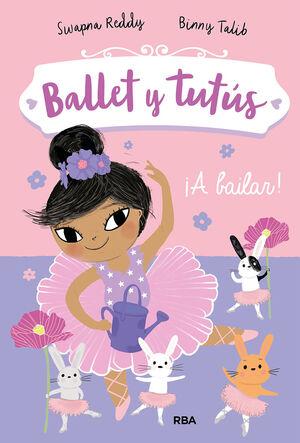 BALLET Y TUTUS 2 A BAILAR!