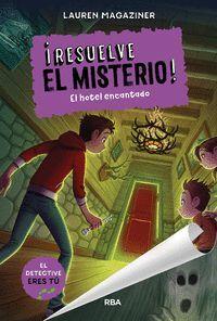 EL HOTEL ENCANTADO. RESUELVE EL MISTERIO! 3