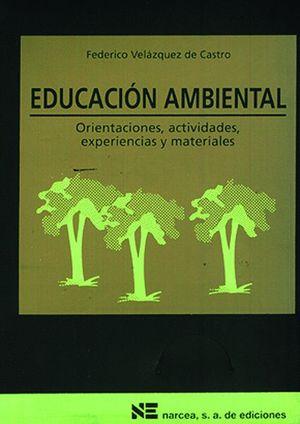 EDUCACION AMBIENTAL. MATERIALES 12-16 PARA EDUC.SECUNDARIA (CARPE