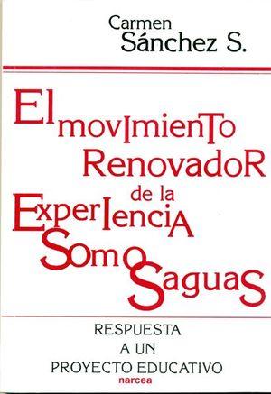 MOVIMIENTO RENOVADOR DE LA EXPERIENCIA SOMOSAGUAS, EL