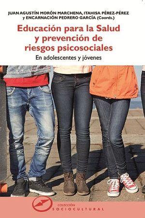 EDUCACION PARA LA SALUD Y PREVENCION DE RIESGOS PSICOSOCIALES