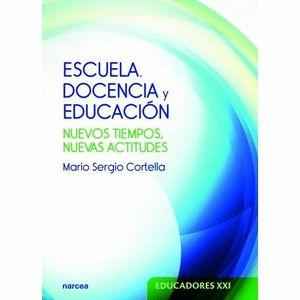 ESCUELA, DOCENCIA Y EDUCACION