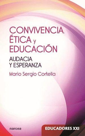 CONVIVENCIA, ETICA Y EDUCACION
