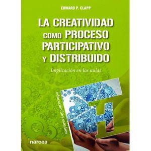LA CREATIVIDAD COMO PROCESO PARTICIPATIVO Y DISTRIBUIDO