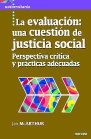 LA EVALUACION: UNA CUESTION DE JUSTICIA SOCIAL