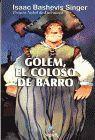 GOLEM, EL COLOSO DE BARRO