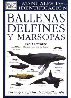 BALLENAS DELFINES Y MARSOPAS. MANUAL DE IDENTIFICACION