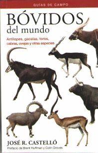 BOVIDOS DEL MUNDO. GUIAS DE CAMPO