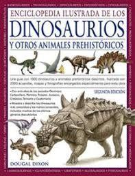 ENCICLOPEDIA ILUSTRADA DE LOS DINOSAURIOS Y OTROS ANIMALES PREHISTORICOS