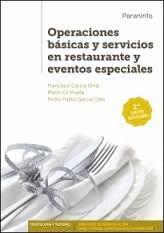 OPERACIONES BASICAS Y SERVICIOS EN RESTAURANTE Y EVENTOS ESPECIALES