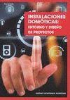 INSTALACIONES DOMOTICAS: ENTORNO Y DISEÑO DE PROYECTOS