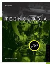 TECNOLOGÍA INDUSTRIAL I. BACHILLERATO