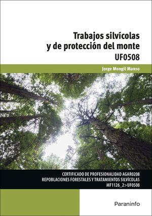 TRABAJOS SILVÍCOLAS Y DE PROTECCIÓN DEL MONTE UF0508