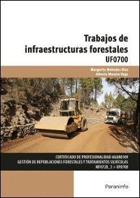 TRABAJOS DE INFRAESTRUCTURAS FORESTALES