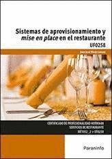 SISTEMAS DE APROVISIONAMIENTO Y MISE EN PLACE EN EL RESTAURANTE UF0258