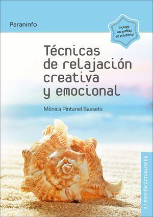 TE�CNICAS DE RELAJACI�N CREATIVA Y EMOCIONAL