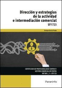 DIRECCIÓN Y ESTRATEGIAS DE LA ACTIVIDAD E INTERMEDIACIÓN COMERCIAL