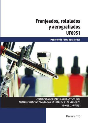 FRANJEADOS, ROTULADOS Y AEROGRAFIADOS UF0951