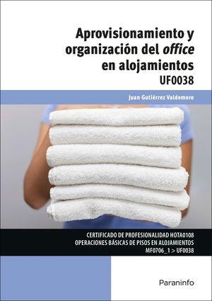 APROVISIONAMIENTO Y ORGANIZACIÓN DEL OFFICE EN ALOJAMIENTOS UF0038