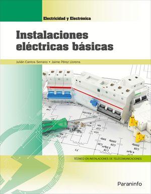 INSTALACIONES EL�ECTRICAS B�SICAS. GRADO MEDIO