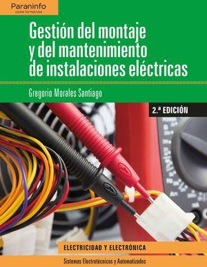 GESTIÓN DEL MONTAJE Y DEL MANTENIMIENTO DE INSTALACIONES ELECTRICAS 2018