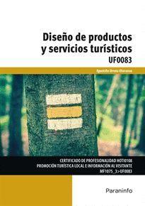 DISEÑO DE PRODUCTOS Y SERVICIOS TURÍSTICOS UF0083