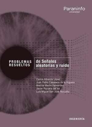 PROBLEMAS RESUELTOS DE SEÑALES ALEATORIAS Y RUIDO