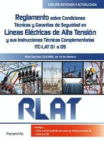 RLAT. REGLAMENTO SOBRE CONDICIONES TECNICAS Y GARANTÍAS DE SEGURIDAD EN DE LINEAS ELECTRICAS DE ALTA TENSION