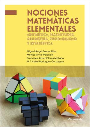 NOCIONES MATEMATICAS ELEMENTALES: ARITMETICA, MAGNITUDES, GEOMETR