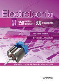 ELECTROTECNIA (350 CONCEPTOS TEÓRICOS. 800 PROBLEMAS)