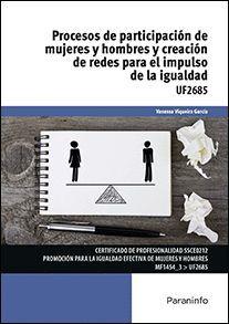 PROCESOS DE PARTICIPACIÓN DE MUJERES Y HOMBRE Y CREACIÓN DE REDES PARA EL IMPULSO DE LA IGUALDAD