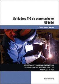 SOLDADURA TIG DE ACERO CARBONO. UF1626