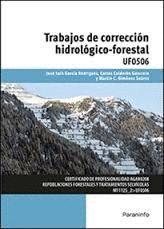 TRABAJOS DE CORRECCION HIDROLOGICO-FORESTAL UF0506