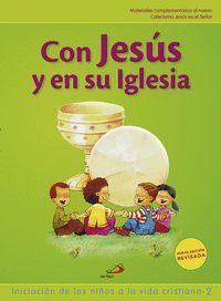 PROYECTO GALILEA 2000, CON JESúS Y EN SU IGLESIA, INICIACIóN DE L