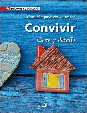 CONVIVIR. GOZO Y DESAFIO