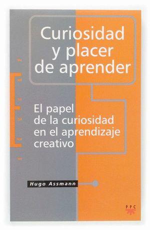 CURIOSIDAD Y PLACER DE APRENDER