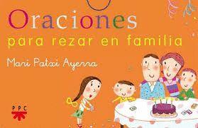ORACIONES PARA REZAR EN FAMILIA (CARTAS)