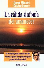 CALIDA SINFONIA DEL AMANECER, LA