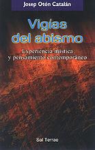 VIGIAS DEL ABISMO. EXPERIENCIAS MISTICA Y PENSAMIENTO CONTEMPOR.