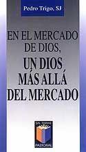 EN EL MERCADO DE DIOS, UN DIOS MAS ALLA DEL MERCADO