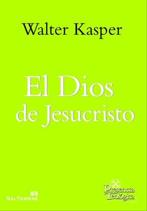 EL DIOS DE JESUCRISTO 4. OBRA COMPLETA DE WALTER KASPER- VOLU