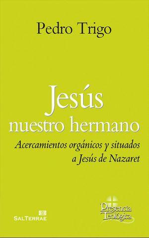 JESUS NUESTRO HERMANO