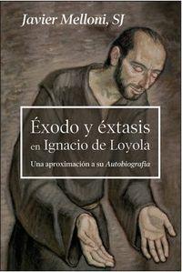 EXODO Y ÉXTASIS EN IGNACIO DE LOYOLA
