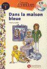DANS LA MAISON BLEUE - NIVEAU 1