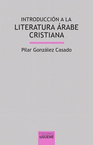 INTRODUCCIÓN A LA LITERATURA ÁRABE CRISTIANA