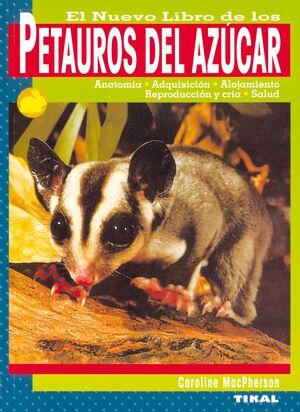 NUEVO LIBRO DE LOS PETAUROS DEL AZUCAR, EL