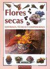 FLORES SECAS. MATERIALES, TÉCNICAS Y COMPOSICIONES